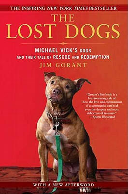 The Lost Dogs By Gorant, Jim