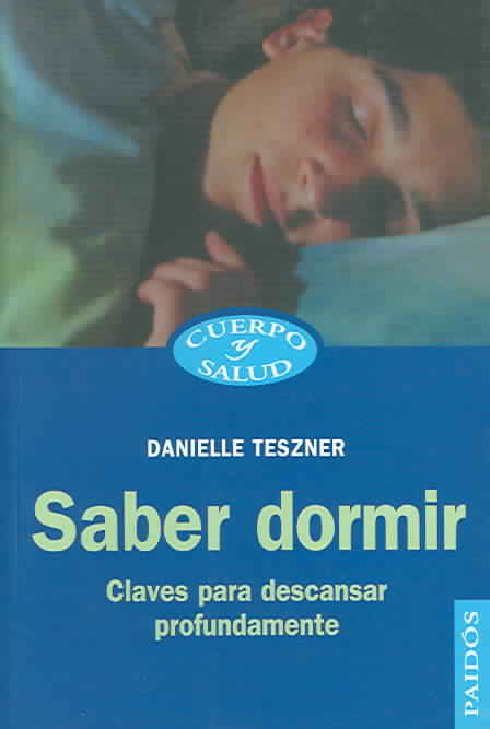 Saber dormir / Know how to Sleep By Teszner, Danielle